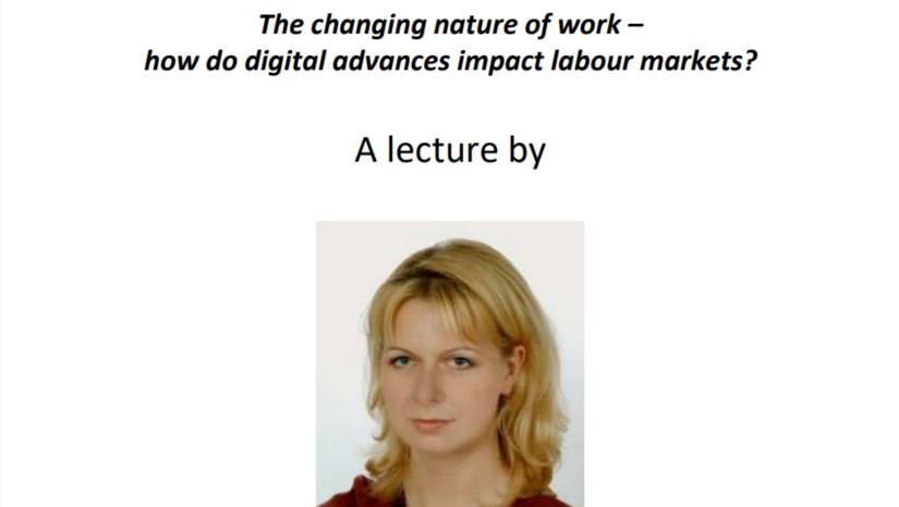 "Lecture by Dr. Agnieszka Furmańska – Maruszak: ""The changing nature of work – how do digital advances impact labour markets?"""